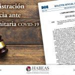 La administración de la Justicia ante la crisis sanitaria covid-19