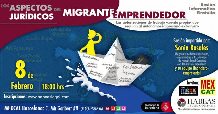 """""""Los aspectos jurídicos del Migrante Emprendedor""""- sesión Febrero 2019"""