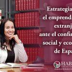 Estrategias para emprendimiento extranjero ante el confinamiento social y económico