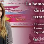 La homologación de títulos extranjeros en España [homologación, convalidación y equivalencia]