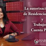 La autorización inicial de residencia temporal y trabajo por Cuenta Propia