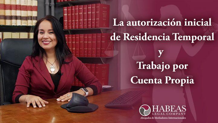 Autorización inicial de residencia y trabajo -cuenta propia-