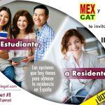 """""""De Estudiante a Residente"""": las opciones que tienen los estudiantes y profesionales extranjeros en España; sesión Diciembre 2018"""