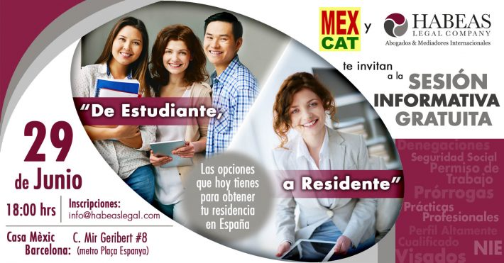"""""""De Estudiante a Residente"""": las opciones que tienen los estudiantes y profesionales extranjeros en España; sesión de Junio 2018"""