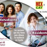 """""""De Estudiante a Residente"""": las opciones que tienen los estudiantes y profesionales extranjeros en España; sesión Noviembre 2018"""