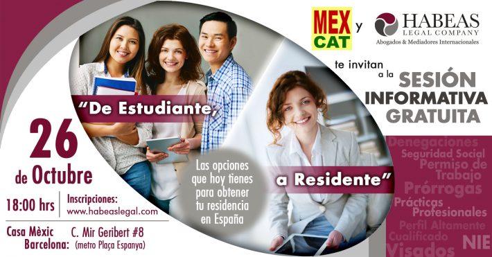 """""""De Estudiante a Residente"""": las opciones que tienen los estudiantes y profesionales extranjeros en España; sesión Octubre 2018"""