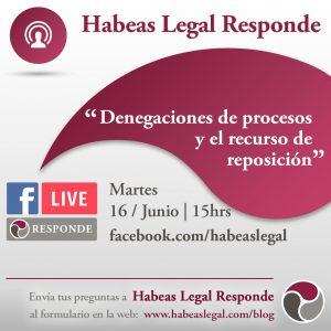 Facebook Live de Habeas Legal Company, abogados internacionales, sobre las denegaciones y los recursos de reposición.