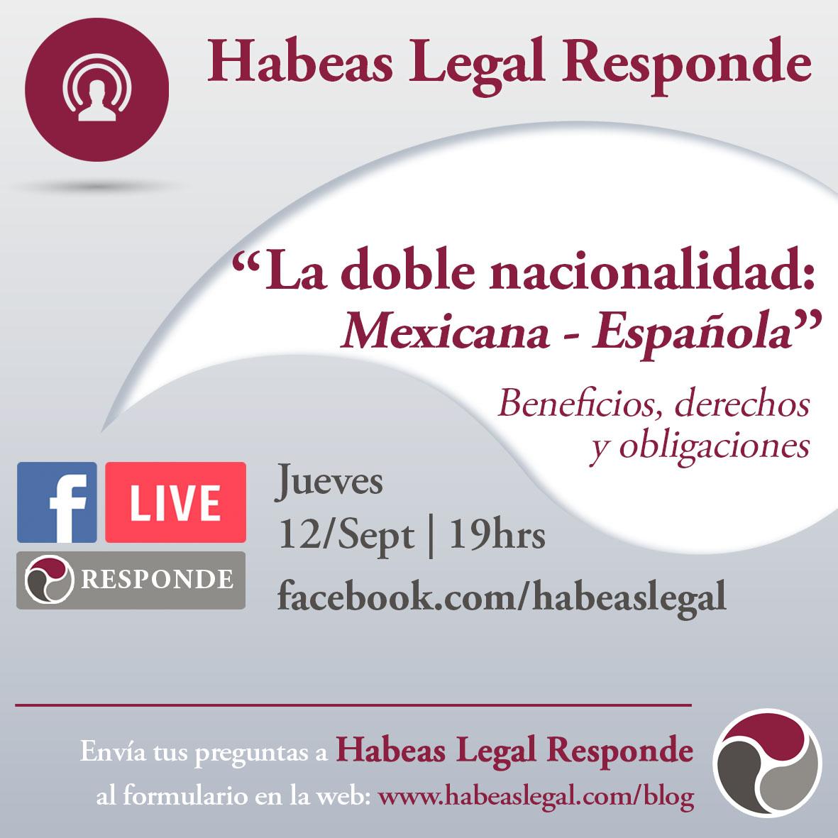 Habeas FB Live calendar Doble Nacionalidad 12Sept - La doble nacionalidad: mexicana/española - Facebook LIVE