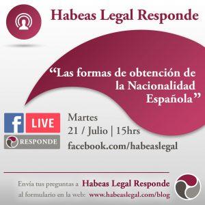 Facebook Live de Habeas Legal Company, abogados internacionales, sobre las formas de obtención de la nacionalidad española.