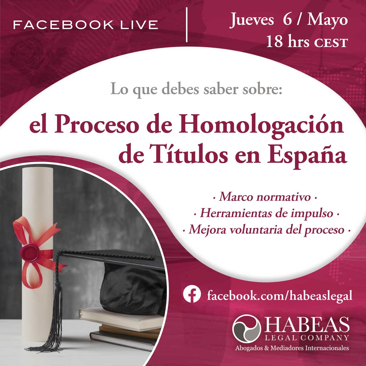 Proceso de Homologación de Títulos en España Facebook Live Habeas Legal