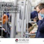 Medidas urgentes para Empresarios y Trabajadores ante el impacto económico del COVID-19