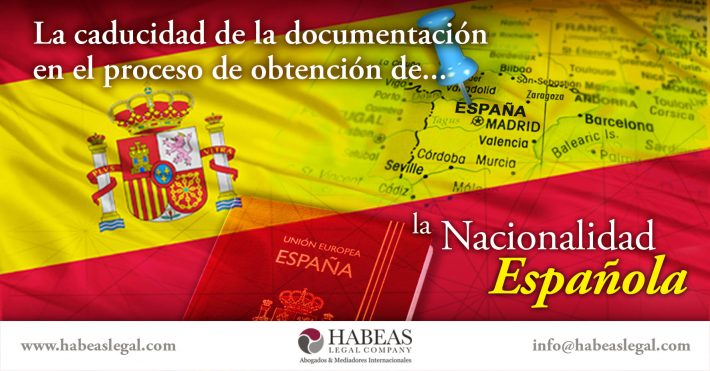 ¿Sabes cuál es la importancia de la caducidad de los documentos en el proceso de obtención de la Nacionalidad Española?