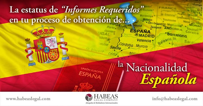 """¿Qué hacer cuando aparece """"Informes Requeridos"""" en tu proceso de Nacionalidad Española?"""