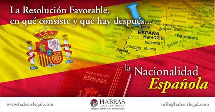 ¿En qué consiste la Resolución Favorable de tu Nacionalidad Española y qué pasos siguen?