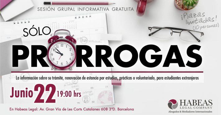"""""""Sólo Prórrogas"""" – sesión informativa grupal gratuita – 22 Junio"""