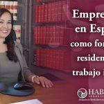 Residencia y trabajo por cuenta propia en España